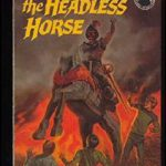 The Mystery of the Headless Horse (The Three Investigators No. 26)