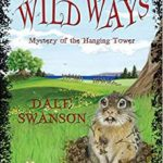 Wild Ways: Mystery of the Hanging Tower (1)